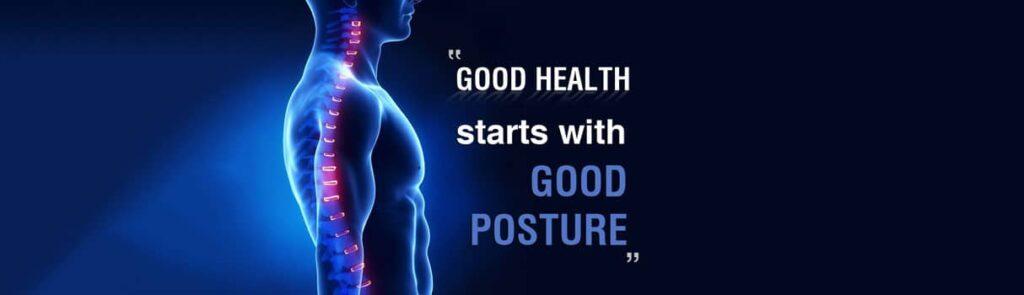 Good Posture is Good Health